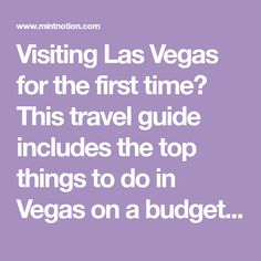 Visiting Las Vegas for the first time? This travel guide includes the top things to do in Vegas on a budget. There is so much to do in Vegas that doesn't involve drinking or gambling. Save money and time by sightseeing with the Las Vegas Explorer Pass.