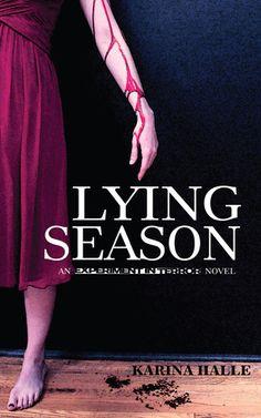 So far best freakin book of the series - Lying Season (Experiment in Terror, #4) by Karina Halle