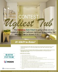 Spread the news!!!  UGLIEST Tub Contest!!!  This Christmas Bath Fitter® Vancouver is going to help one LUCKY BC household cure their bathroom nightmare by renovating the UGLIEST Tub (or shower) in Vancouver Lower mainland! Visit The Christmas Show at Langley Events Centre November 13 - 15, 2015 & enter the contest! No purchase is necessary. http://www.thechristmasshowlangley.com/