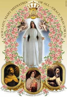 Blessed Mother and the saints: John of the Cross, Teresa of Lisieux and Teresa of Ávila.
