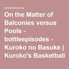 AkashiFurihata. On one particular day, Furihata Kouki found himself thinking about all the decisions that had brought him to where he was now – in a New York apartment, with Akashi Seijuurou.