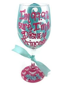 "Hand Painted Wine Glass ""I'm 99.9% sure I'm a Disney Princess"" Personalized Hot pink and light blue. Picture 1: 20 oz White wine glass with a monogram in gold. Top design is coral swirls. Base design is coral and gold damask. Matching shot glass. This item can be personalized with a name or date on base if you like. Any choice of base design and colors, please use the names of the designs and colors as shown in Pictures 2 and 3. All orders are hand-painted with a washable, durable glass..."