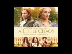 "A Little Chaos Soundtrack - 15 ""A Little Chaos"""