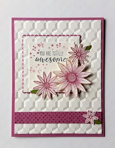 AnnMarie's Stamping Adventures!!: You are totally awesome!