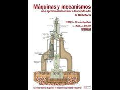 Máquinas y mecanismos : una aproximación visual a los fondos de la Biblioteca de la ETSIDI   #TheShowMustGoOn