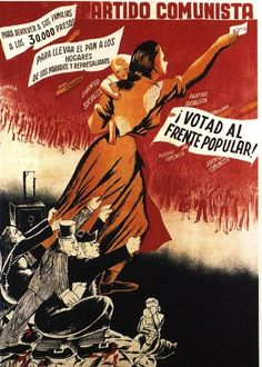 Support the Popular Front. Tao, Frente Popular, Spanish War, Anti Capitalism, Political Posters, Soviet Art, Anarchism, Children Images, Women In History