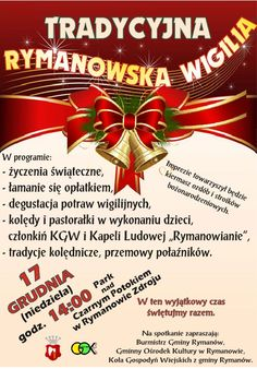 17 grudnia 2017 r. (niedziela) w Parku nad Czarnym Potokiem w Rymanowie-Zdroju odbędzie się tradycyjna rymanowska wigilia, szczegóły na plakacie