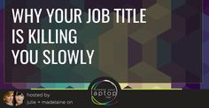 Why Your Job Title is Killing You Slowly, Virtual Assistant, Digital Marketer, Marketing Consultants, Web Designer, Email Specialists, Lead Strategists, Sales & Marketing Directors, Advertising Consultant Online Business Strategist, Professional Service Provider, Tech VA, FaceBook Ads Specialist, the list goes on and on