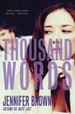 A Thousand Words by Jennifer Brown  -- YARP 2014-15 High School Nominee