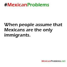 I have to write an essay on the difficulties of mexican immigrants?