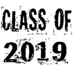 Image result for graduating class of 2019