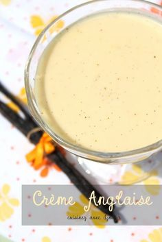 Crème anglaise facile et inratable cap patissier
