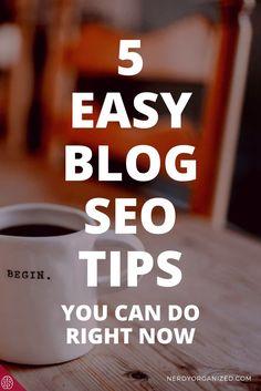 5 Easy Blog SEO Tips: Grow Your Blog Traffic