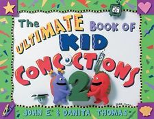 The Ultimate Book of Kid Concoctions 2-Science