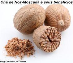 Chá de Noz-moscada, como usar e quais os benefícios da noz-moscada