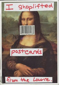 Postsecret- I might have illegally taken a picture of the Mona Lisa and stollen holy water from the Louve ; Post Secret, The Secret, Mona Lisa Louvre, Frank Warren, Oh The Irony, Leo Rising, We Are All Human, Love Post, Writing Prompts