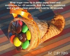 Using a sugar cone, dip the tip in warm water for about 20 seconds then microwave for 20 seconds. Roll the warm, moistened end around a clean pencil and hold for 20 seconds. Voila...Mini Cornucopias:) Fill with whatever you like.