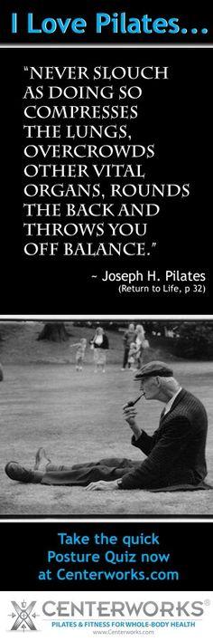 Joseph Pilates comments on slouching