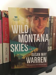 Wild Montana Skies by Susan May Warren/ Check out my #review here: http://spreadinghisgrace.blogspot.com/2016/10/my-bookshelf-wild-montana-skies-by.html