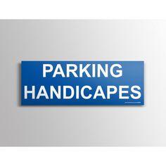 "Signalisation  ""Parking Handicapés"""