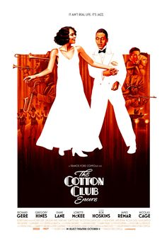 High resolution official theatrical movie poster ( of for The Cotton Club Image dimensions: 2000 x Directed by Francis Ford Coppola. Movie Posters For Sale, Original Movie Posters, Film Posters, 1984 Movie, Film Movie, Latest Movies, New Movies, Movies 2019, Gregory Hines