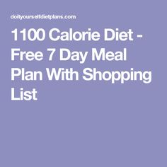 1100 Calorie Diet - Free 7 Day Meal Plan With Shopping List