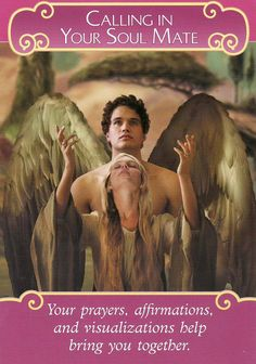 Calling In Your Soul Mate, from the Romance Angels Oracle Cards by Doreen Virtue, and published by Hay House. Artwork for this card is by Corey Wolfe. https://lifeofhimm.wordpress.com/2016/02/14/happy-valentines-day-from-the-romance-angels/