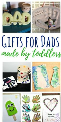 These Gifts For Dad Made By Toddlers Are Perfect Any Occasion Give One Of To Fathers Day As A Birthday Gift Or Just An I Love You
