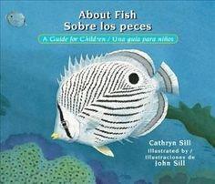 About Fish/Sobre Los Peces: A Guide for Children/Una Guia Para Ninos