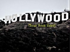 Your Novel as a Movie Part 2—Writing Novels that Translate Well Into Film