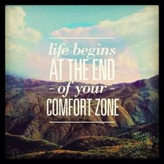 Go beyond your comfort zone