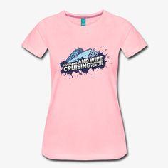 Pioletta Art - Designs & more | Husband & Wife Cruise Partners For Life - Frauen Premium T-Shirt Art Designs, Cool Designs, Husband Wife, Boats, Cruise, Mens Tops, Life, Women, Fashion