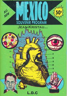 The silk-screened front cover of Mexico Souvenir Program by Jean-Kristau, published by Le Dernier Cri, November, 2003.