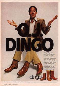 OJ Simpson advertising for Dingo: Boots Advertising Archives, Retro Advertising, Vintage Advertisements, Celebrity Advertising, School Advertising, Funny Vintage Ads, Vintage Humor, Dingo Boots, Oj Simpson