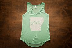 Yall Tank Tops - also available for TX, LA, TN, and all other southern states. Get ya one, y'all!