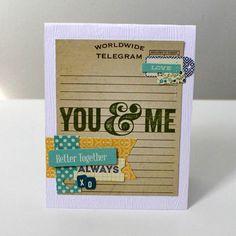 You and Me Card by Melanie Blackburn via Jillibean Soup  Blog
