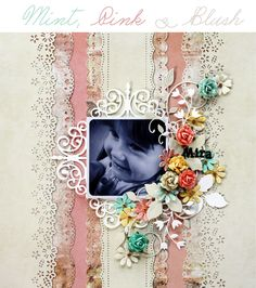 Pretty In Pastels: A gorgeous page by Camilla Ekman for PRIMA.(view 1) - Wendy Schultz ~ Scrapbook Pages 3.