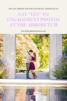 "Say ""yes"" to engagement photos at the Arboretum - Dallas Arboretum Blog"