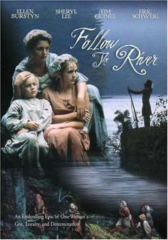 Movie based on Follow the River