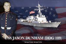 Medal of Honor recipient Cpl. Jason Dunham and the destroyer that bares his name. Uncle Sam's Misguided Children, Secretary Of The Navy, Mario, Thank You Veteran, Medal Of Honor Recipients, Us Navy Ships, Semper Fidelis, Band Of Brothers, Support Our Troops