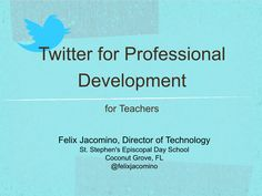 Twitter for Professional Development