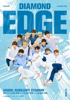[SEVENTEEN] 세븐틴 1ST WORLD TOUR 'DIAMOND EDGE - IN SEOUL' POSTER.   #SEVENTEEN #DIAMOND_EDGE -- Tho their concert here in my country is still 4 months away, I can't help but get excited TTuTT