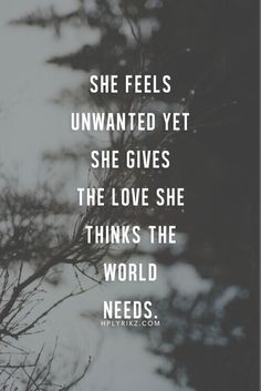 If she's feeling unwanted perhaps she needs to find a new 'crowd' within which to associate. Life Quotes Love, Great Quotes, Quotes To Live By, Inspirational Quotes, Notice Me Quotes, Big Heart Quotes, Wife Quotes, Friend Quotes, Infp