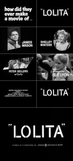 Lolita (1962) trailer typography – the Movie title stills collection ✇ 'LOLITA' (1962) directed by Stanley Kubrick, starring James Mason, Shelley Winters, Sue Lyon, Peter Sellers