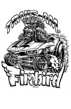 New Hot Rod Poster 11x17 Ed Big Daddy Roth Paper print Firebird Trans Am