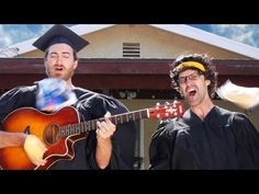 The Graduation Song - Rhett & Link. I absolutely love these two...and this song is perfect!!! :)