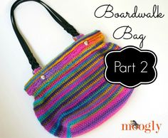 Boardwalk Bag - FREE crochet pattern on Mooglyblog.com! The entire pattern is now available for this gorgeous self striping purse!
