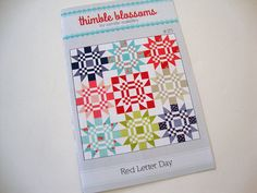 RED LETTER DAY Quilt Pattern  Thimble Blossoms  Fat by Jambearies