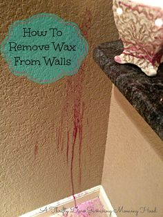 Get wax off the wall! Really works, just a hair dryer and some paper towels! Will never forget this.