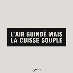 L'air guindé mais la cuisse souple. #lescartons French Phrases, French Quotes, Crazy Quotes, Funny Quotes, Words Quotes, Sayings, Quote Citation, Life Philosophy, Funny Cards